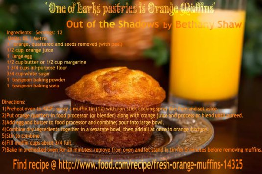 Lark's Orange Muffin Recipe from Out of the Shadows by Bethany Shaw