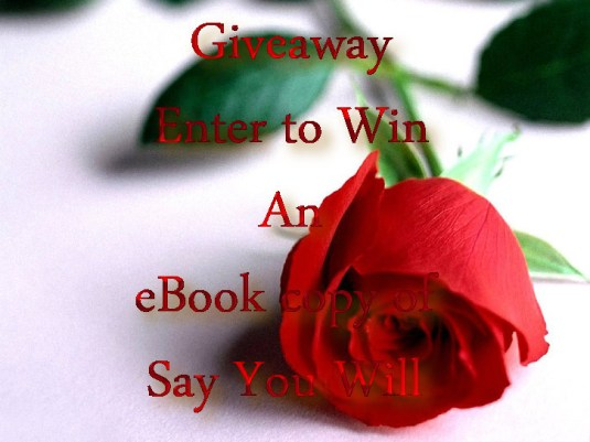 say you will giveaway rose