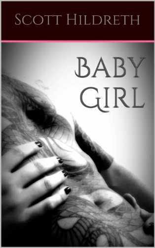 Baby Girl Book 1 Scott Hildreth
