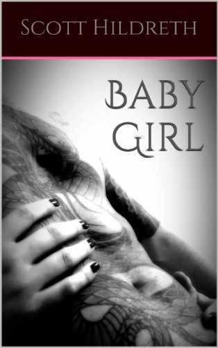 Baby Girl Book 1 Scott Hildreth