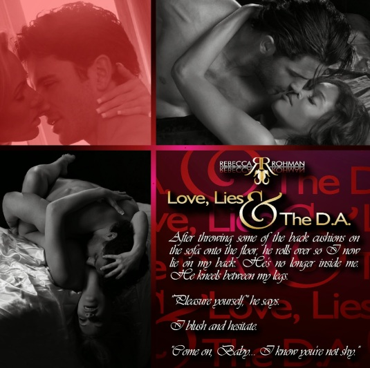 Love, Lies & The D.A. Teaser 12 Author Rebecca Rohman